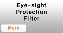 Eye-sight Protection Filter